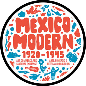 "Access to ""Mexico Modern: Art, Commerce, and Cultural Exchange, 1920–1945"""