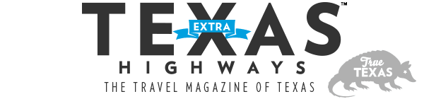 Texas Highways, The Travel Magazine of Texas